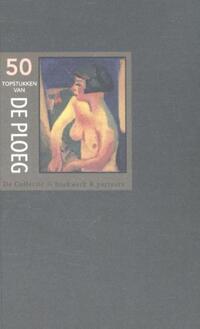 50 Topstukken van De Ploeg-Eric Bos