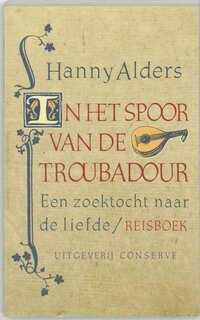 In het spoor van de troubadour-Hanny Alders