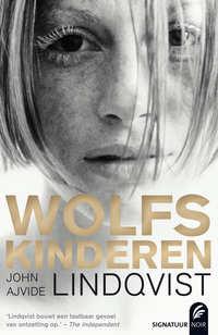 Wolfskinderen-John Ajvide Lindqvist
