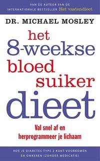 Het 8-weekse bloedsuikerdieet-Michael Mosley