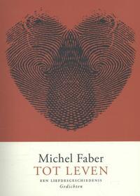 Tot leven-Michel Faber