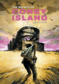 The secrets of Coney Island-Reinhard Kleist