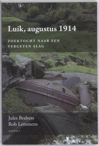 Luik, augustus 1914-Jules Brabers, Rob Lemmens