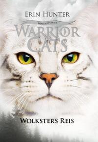 Warrior Cats Novelle - Wolksters Reis-Erin Hunter