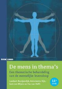 De mens in thema's-Antoinette Dijt, Free van Delft, Gert Jan Wijers, Lambert Rooijendijk