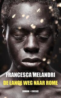 De lange weg naar Rome-Francesca Melandri