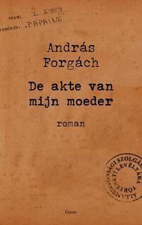 De akte van mijn moeder-András Forgách