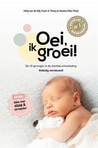 Oei, ik groei!-Frans Plooij, Hetty van de Rijt, Xaviera Plas-Plooij