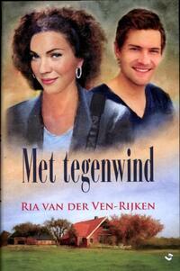 Met tegenwind-Ria van der Ven-Rijken-eBook