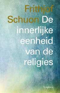 De innerlijke eenheid van de religies-Frithjof Schuon
