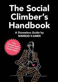 The Social Climber's Handbook-Nimrod Kamer