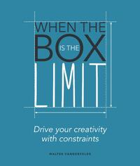 When the Box is the Limit-Walter Vandervelde