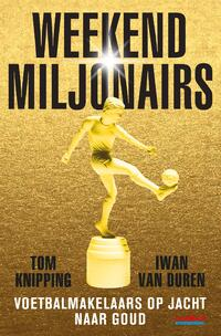 Weekendmiljonairs-Iwan van Duren, Tom Knipping-eBook