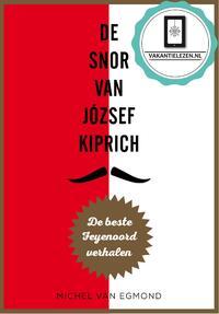 De snor van József Kiprich-Michel van Egmond-eBook