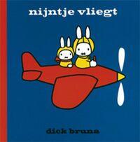 Nijntje vliegt-Dick Bruna