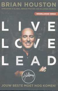 Live Love Lead-Brian Houston