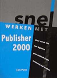Snel werken met Publisher 2000-Jan Pott