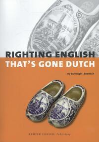 Righting English that's Gone Dutch-Joy Burrough-Boenisch