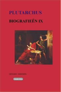 Biografieën IX: Themistokles, Camillus, Timoleon, Aemilius Paulus, Pelopids, Marcellus, Filopoimen, Titus Flamininus.-Plutarchus