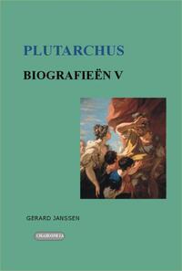Biografieën V: Perikles, Alkibiades, Fabius Maximus, Coriolanus, Artoxerxes-Plutarchus