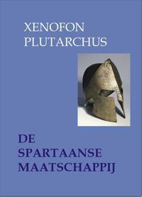 Minor serie: Eboek De Spartaanse maatschappij-Plutarchus, Xenofon-eBook