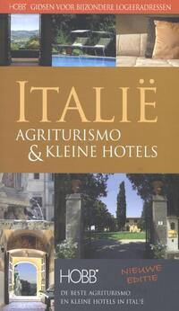 Italie, Agriturismo en kleine hotels-Coen Harleman, Thijs Termeer