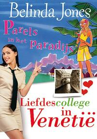 Parels in het Paradijs; Liefdescollege in Venetië-Belinda Jones-eBook