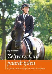Zelfverzekerd paardrijden-Inga Wolframm