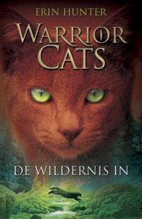 Warrior Cats 1: De wildernis in-Erin Hunter