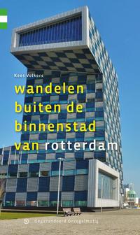 Wandelen buiten de binnenstad van Rotterdam-Kees Volkers