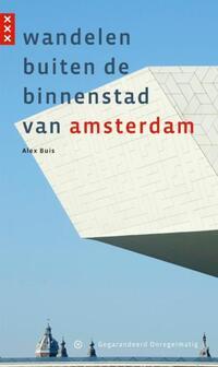 Wandelen buiten de binnenstad van Amsterdam-Alex Buis