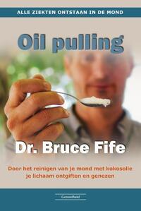 Oil Pulling-Bruce Fife