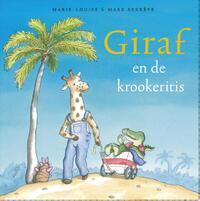 Giraf en de krookeritis-Marie-Louise Sekrève, Mark Sekrève