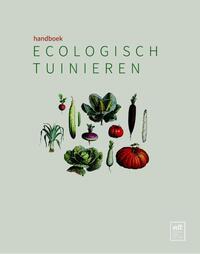 Handboek ecologisch tuinieren-Frank Petit-Jean, Geert Gommers, Greet Tijskens
