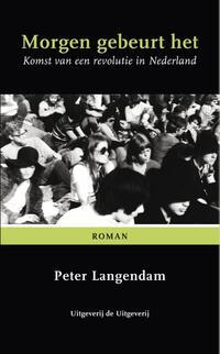 Morgen gebeurt het-Peter Langendam-eBook