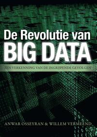 De Revolutie van Big Data  Einstein Books-Anwar Osseyran, Willem Vermeend-eBook