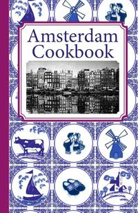 Amsterdam Cook Book-Frank Noë