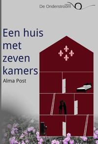 Een huis met zeven kamers-Alma Post-eBook