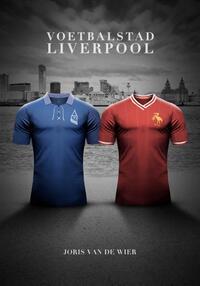 Voetbalstad Liverpool-Joris van de Wier