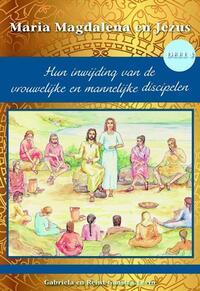 Hun inwijding van de vrouwelijke en mannelijke discipelen-Gabriela Gaastra-Levin, Reint Gaastra-Levin