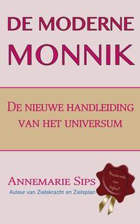 De moderne monnik-Annemarie Sips