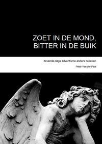 Zoet in de mond, bitter in de buik-Peter van der Paal-eBook