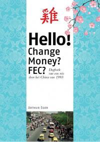 Hello! Change Money? FEC?-Arthur Eger
