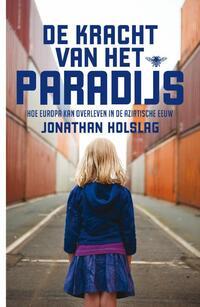 De kracht van het paradijs-Jonathan Holslag