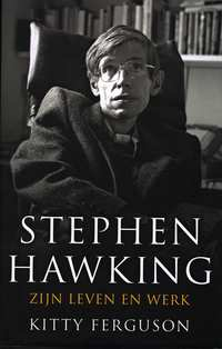 Stephen Hawking-Kitty Ferguson, Stephen Hawking