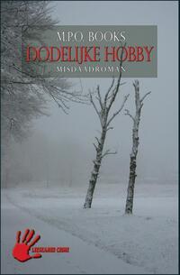Dodelijke hobby-M.P.O. Books
