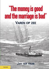 The money is good and the marriage bad-Jan ter Haar-eBook