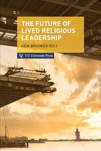 The Future of Lived Religious Leadership-