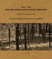 1914-1918 Moeilijke jaren van de beide Limburgen-Geert Verbeet