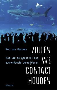 Zullen we contact houden-Rob van Gerwen